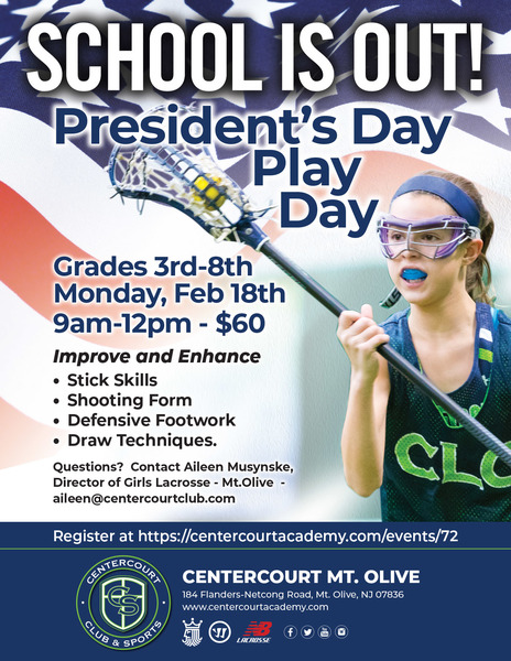 Mt. Olive Girls LAX - School's Out! Presidents Day Play Day